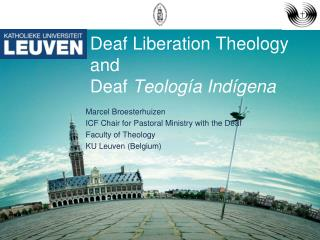 Deaf Liberation Theology and Deaf  Teología Indígena