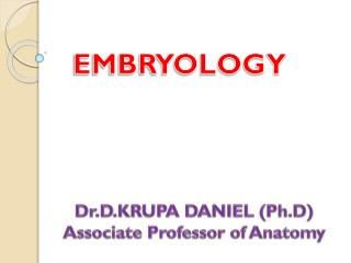 EMBRYOLOGY