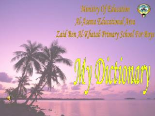 Ministry Of Education Al-Asema Educational Area Zaid Ben Al-Khatab Primary School For Boys