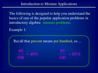 Introduction to Mixture Applications