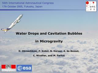 Water Drops and Cavitation Bubbles in Microgravity
