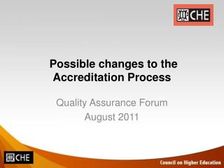 Possible changes to the Accreditation Process