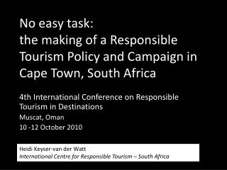 No easy task: the making of a Responsible Tourism Policy and Campaign in Cape Town, South Africa