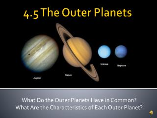 4.5 The Outer Planets