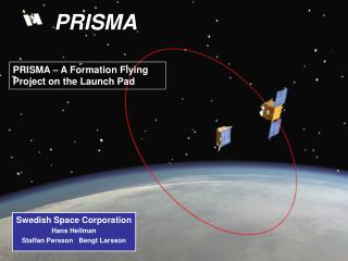 PRISMA – A Formation Flying Project on the Launch Pad
