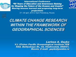 CLIMATE CHANGE RESEARCH WITHIN THE FRAMEWORK OF GEOGRAPHICAL SCIENCES