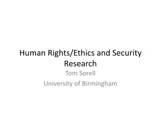Human Rights/Ethics and Security Research