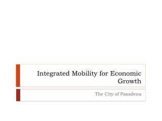 Integrated Mobility for Economic Growth