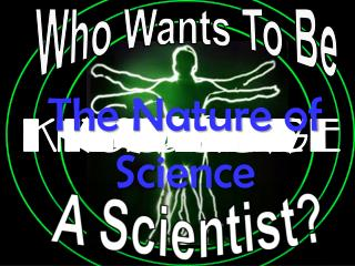 A Scientist?