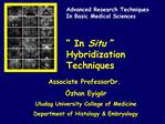 In Situ   Hybridization Techniques
