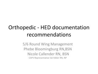Orthopedic - HED documentation recommendations