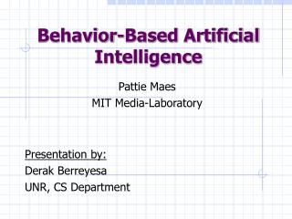 Behavior-Based Artificial Intelligence