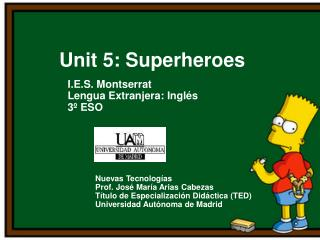 Unit 5: Superheroes