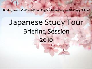 Japanese Study Tour Briefing Session  2010