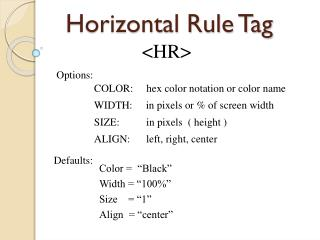 Horizontal Rule Tag