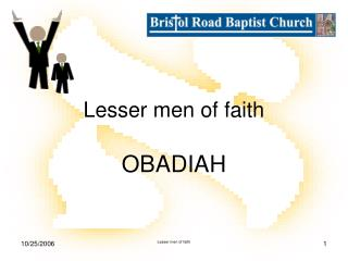 Lesser men of faith