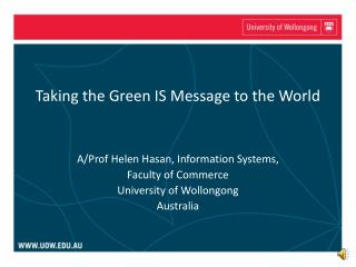 Taking the Green IS Message to the World