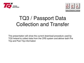TQ3 / Passport Data Collection and Transfer