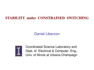 STABILITY  under  CONSTRAINED  SWITCHING