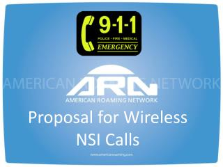 Proposal for Wireless  NSI Calls