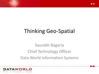 Thinking Geo-Spatial