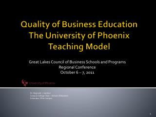Quality of Business Education The University of Phoenix Teaching Model