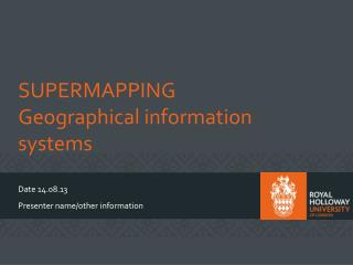 SUPERMAPPING Geographical information systems