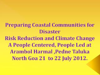 Preparing Coastal Communities for Disaster Risk Reduction and Climate Change