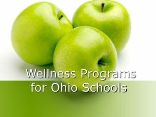 Wellness Programs for Ohio Schools