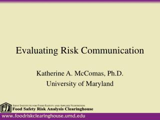 Evaluating Risk Communication