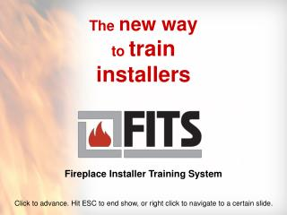 The new way to  train installers