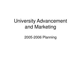 University Advancement  and Marketing