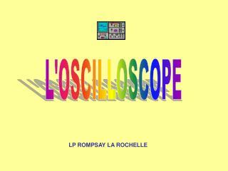 L'OSCILLOSCOPE