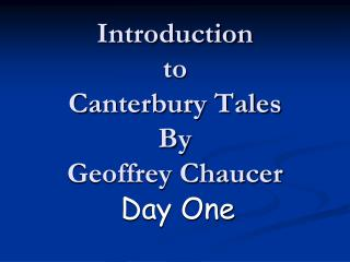 Introduction  to  Canterbury Tales By Geoffrey Chaucer