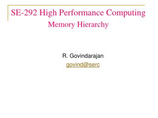 SE-292 High Performance Computing Memory  Hierarchy