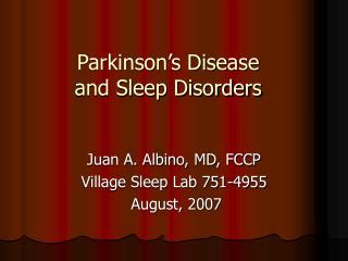 Parkinson's Disease and Sleep Disorders