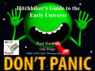 Hitchhiker's Guide to the Early Universe