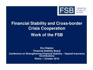Financial Stability and Cross-border Crisis Cooperation Work of the FSB