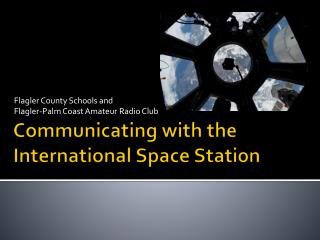 Communicating with the  International Space Station