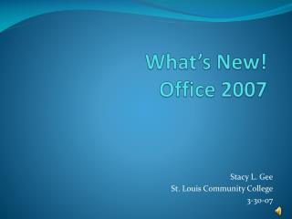 What's New! Office 2007