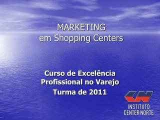 MARKETING em Shopping Centers