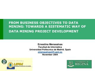 FROM BUSINESS OBJECTIVES TO DATA MINING: TOWARDS A SISTEMATIC WAY OF DATA MINING PROJECT DEVELOPMENT