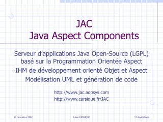 JAC Java Aspect Components