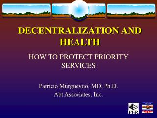 DECENTRALIZATION AND HEALTH