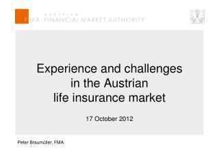 Experience and challenges  in the Austrian  life insurance market