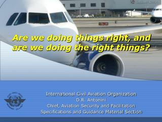 Interna tional Civil Aviation Organization D .R. Antonini