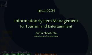 mca. 9204 I nformation  S ystem  M anagement for T ourism and  E ntertainment