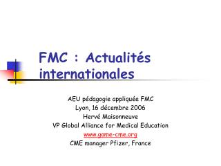 FMC : Actualités internationales