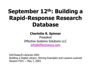 September 12 th : Building a Rapid-Response Research Database