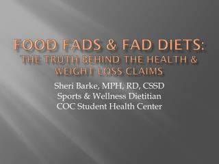 Food Fads & Fad Diets: The truth behind the health & weight Loss claims
